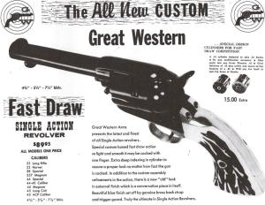 Great Western Arms page for the fast draw model in their last catalog, circa 1961.